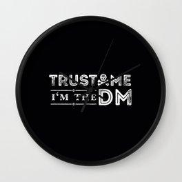trust me im the DM Wall Clock