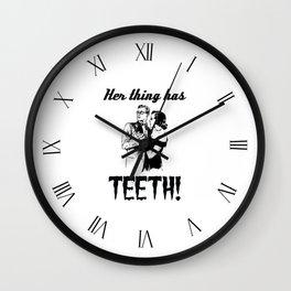 Her Thing Has Teeth! Wall Clock