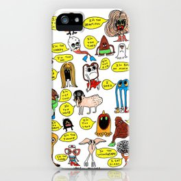 What's Wrong With You? iPhone Case