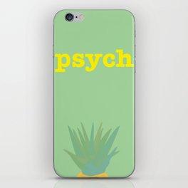 Psych! iPhone Skin