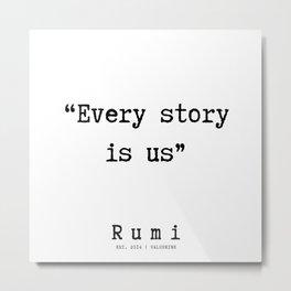 152   | Rumi Quotes | 190221 Metal Print