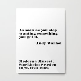 you get it - andy quote Metal Print