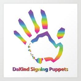 DaKind Signing Puppets Art Print