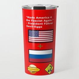 Made America 4 the Fascist Again Travel Mug