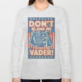 DONT BLAME ME Long Sleeve T-shirt