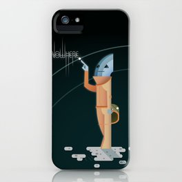 Nowhere (to be found, and happy 'bout it...?) iPhone Case