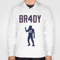 patriots Hoodies featuring Brady 4 Time Champ by Rob Smolinsky