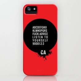 073 FUCK ADVISE LISTEN TO YOURSELF iPhone Case