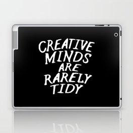 Creative Minds Are Rarely Tidy (Black & White) Laptop & iPad Skin