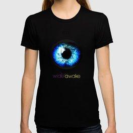 I'm Wide Awake T-shirt