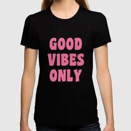 Good Vibes Only in Pink Retro Lettering T-shirt
