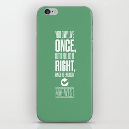 Lab No. 4 - Inspirational Mae West Life Quote Print Quotes Poster iPhone Skin