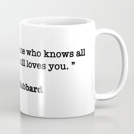 Elbert Hubbard Quote Coffee Mug