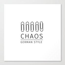 Chaos: German Style Canvas Print