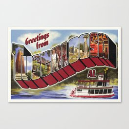 Greetings from Tuscaloosa Canvas Print