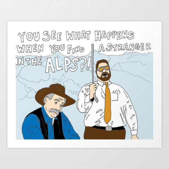 Stranger in the Alps Art Print