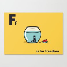 F is for freedom - the irony Canvas Print