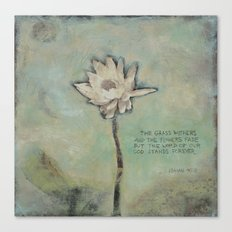 The Word of Our God - Isaiah 40:8 Canvas Print