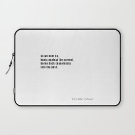 The Great Gatsby quote Laptop Sleeve