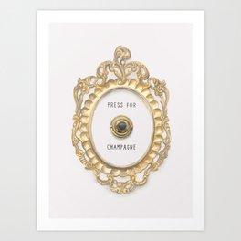 Press For Champagne Art Print
