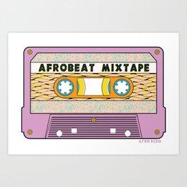 AFROBEAT MIXTAPE Art Print