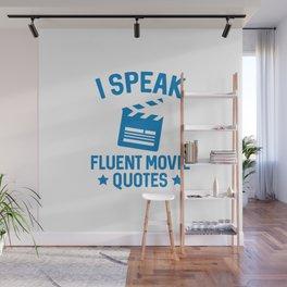 I Speak Fluent Movie Quotes Wall Mural