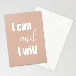 I can and I will, motivational quote decor Stationery Cards