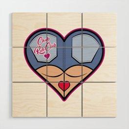 Chub Rub Club (II) Wood Wall Art