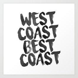 West Coast Best Coast Monochrome Art Print