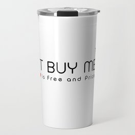 Can't Buy Me Dove Travel Mug