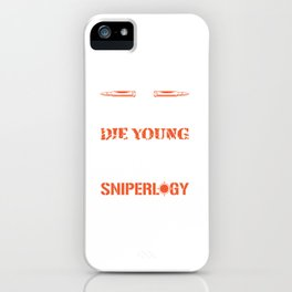 Sniperology Shooting Profession Funny Gun  Gift iPhone Case