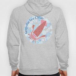 Keep the Sea Clean_Squid Hoody