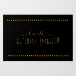 Cuteness Everdeen Art Print