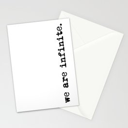 We are infinite. (Version 2, in black) Stationery Cards