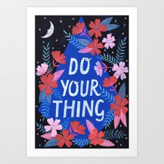 Do Your Thing - Blue Art Print