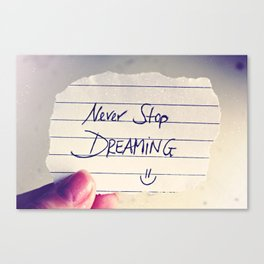Never Stop Dreaming Quote Canvas Print