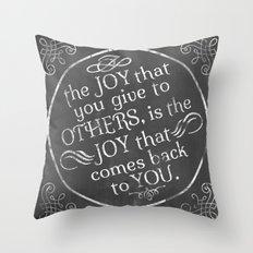 Give Joy  Throw Pillow