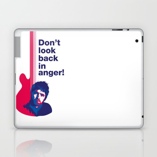 Noel Gallagher - Don't Look Back In Anger 02 Laptop & iPad Skin