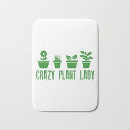 Crazy Plant Lady Garden Bath Mat