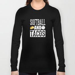 Softball and Taco Funny Taco Long Sleeve T-shirt