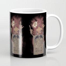DO NOT FEED THE DEAD Coffee Mug