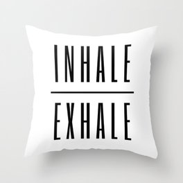 Inhale. Exhale. Throw Pillow