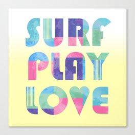 Surf Play Love Canvas Print