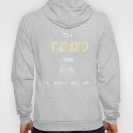 Todd Cool Last Name Family Names Hoody