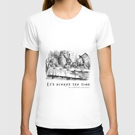 It's always tea time T-shirt