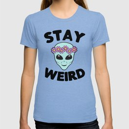 Stay Weird Alien Head T-shirt