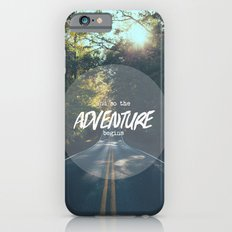 The Adventure Begins iPhone 6s Slim Case