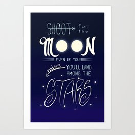Shoot for the Moon Art Print