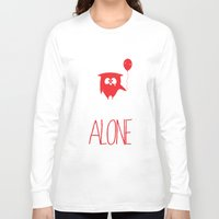 alone Long Sleeve T-shirts featuring Alone by MuicRoom