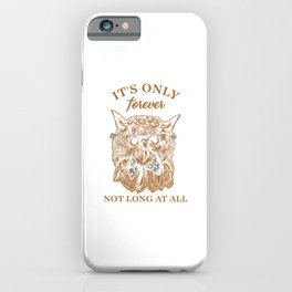 The Labyrinth Jareth Goblin King Gift It's Only Forever Not Long At All iPhone Case